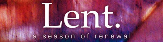 Lent, a season of renewal